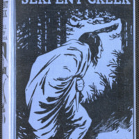The Settler of Serpent Creek: a tale of the Canadian prairie