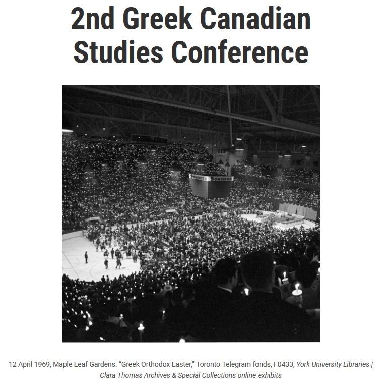 Call for papers:  2nd Greek Canadian Studies Conference York University, April 2-4, 2020